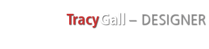 Tracy Gall - Graphic and Web Designer